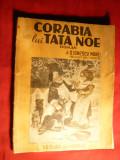 D.Ionescu-Morel - Corabia lui Tata Noe - Prima Ed. 1944 ,ilustratii A.Besnau, Alta editura