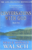 Conversations with God - An uncommon dialogue, book one, Neale Donald Walsch