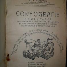 Coreografie Romaneasca, C.I. Flintiu, 1936 - Carte Arta dansului