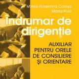 Indrumator de dirigenție - Mirela Florentina Comșa, Maria Puia