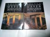 MAREA SERENITATII - HRISTU CANDROVEANU - 2 VOLUME - (cu dedicatia autorului), 1996