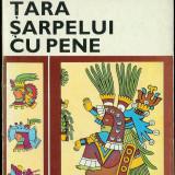 Gabriela Manolescu ŢARA ŞARPELUI CU PENE (colecţia ATLAS) - Carte de calatorie