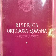 BISERICA ORTODOXA ROMANA IN TRECUT SI ASTAZI