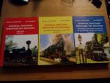 ISTORICUL TRACTIUNII FEROVIARE DIN ROMANIA ( 3 vol. ) - Serban Lacriteanu, Alta editura