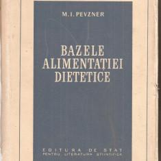 (C5450) BAZELE ALIMENTATIEI DIETETICE DE M.I. PEVZNER, EDITURA DE STAT PENTRU LITERATURA STIINTIFICA, 1953