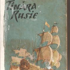 (C5461) TINARA RUSIE DE IURI GHERMAN, 2 VOL. ( TANARA RUSIE, VOL. 1 SI 2), EDITURA TINERETULUI, 1957, ROMAN ISTORIC
