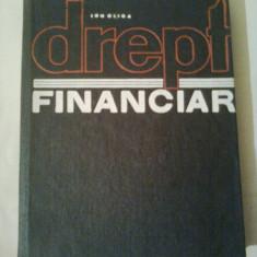 DREPT FINANCIAR ~ IOAN GLIGA - Carte Drept financiar