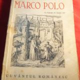 Gh.I.Georgescu - Minunata Calatorie a lui Marco Polo Ed.1939 - Carte de calatorie