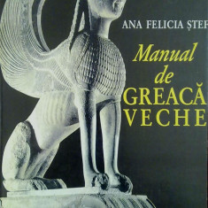 Manual de Greaca Veche (Ed. Humanitas) - Ana Felicia Stef