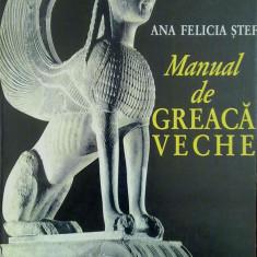 Manual de Greaca Veche (Ed. Humanitas) - Ana Felicia Stef Altele