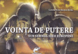 Cumpara ieftin Constantina Raveca Buleu, Vointa de putere sub semnul ideii europene, Alta editura