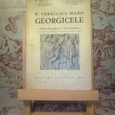 P. Vergilius Maro - Georgicele clasa a VI a secundara - Carte veche