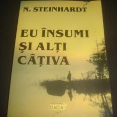 N. STEINHARDT - EU INSUMI SI ALTI CATIVA