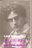 (C5529) LEONARD, SOLDATUL DE CIOCOLATA DE GABY MICHAILESCU, EDITURA MUZICALA, BUCURESTI, 1984