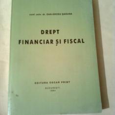 DREPT FINANCIAR SI FISCAL  ~ Conf. univ. Dr. DAN-DROSU SAGUNA