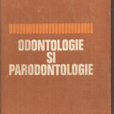 (C5512) ODONTOLOGIE SI PARODONTOLOGIE DE V. SEVERINEANU, EDP, 1977, Alta editura