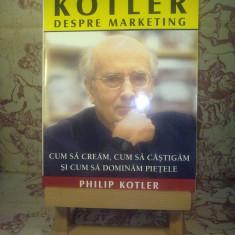 Philip Kotler - Kotler despre marketing - Carte de vanzari