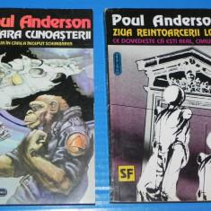 Lot 2 carti SF de POUL ANDERSON - POVARA CUNOASTERII // ZIUA REINTOARCERII LOR - Carte SF