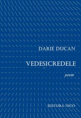 Darie Ducan - Vedesicredele foto