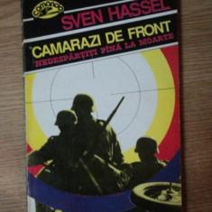CAMARAZI DE FRONT de SVEN HASSEL, 1992 - Nuvela