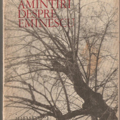 (C5481) AMINTIRI DESPRE EMINESCU DE ION POPESCU, EDITURA JUNIMEA, 1971 - Roman