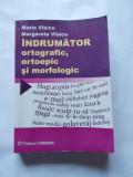 INDRUMATOR ORTOGRAFIC ORTOEPIC SI MORFOLOGIC AUTOR MARIN VLAICU