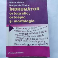 INDRUMATOR ORTOGRAFIC ORTOEPIC SI MORFOLOGIC AUTOR MARIN VLAICU, Alta editura