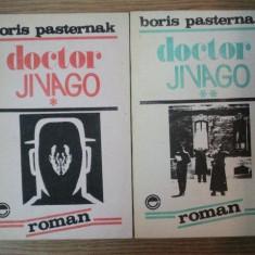DOCTOR JIVAGO de BORIS PASTERNAK - Roman, Anul publicarii: 1991