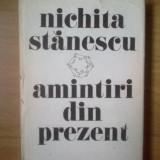 Z Amintiri Din Prezent - Nichita Stanescu - Roman, Anul publicarii: 1985