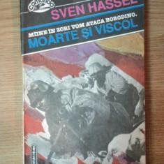 MOARTE SI VISCOL de SVEN HASSEL, 1993 - Nuvela
