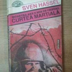 CURTEA MARTIALA, MOARTEA ARE O MIE DE CHIPURI de SVEN HASSEL, 1993 - Nuvela