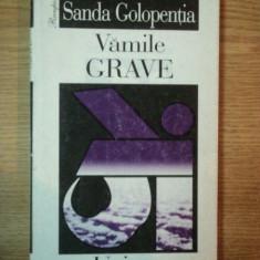 VAMILE GRAVE de SANDA GOLOPENTIA, 1999 - Carte Arta populara