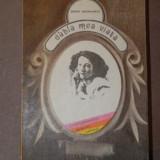 DUBLA MEA VIATA - SARAH BERNHARDT 1976 - Roman