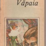 (C5489) VAPAIA DE HENRI DE REGNIER, EDITURA EMINESCU, 1988 - Roman