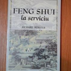 FENG SHUI LA SERVICIU de RICHARD WEBSTER 2000 - Carte Arta populara