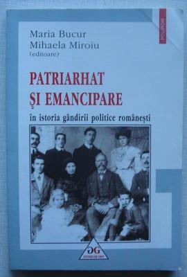 Patriarhat si Emancipare in Istoria Gandirii Politice Romanesti - colectiv foto