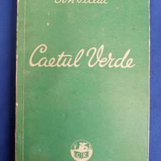 ION PILLAT - CAETUL VERDE ( VERSURI 1928-1934 ) * EDITIE NOUA INTREGITA - BUCURESTI - 1936