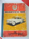 MOSKVICH 1500, Alta editura