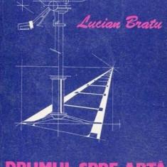 LUCIAN BRATU - DRUMUL SPRE ARTA AL CINEAMATORULUI
