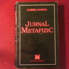 Gabriel Marcel Jurnal Metafizic - Filosofie