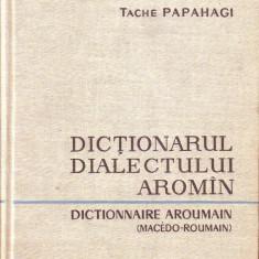 Tache Papahagi - Dictionar Alteleul dialectului aromin