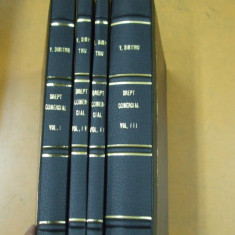 V. Dimitriu Drept comercial 4 volume Bucuresti 1925 - 1926, Alta editura