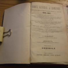 CODUL GENERAL AL ROMANIEI * 1856 - 1907 * Volumul I CODURILE -- C. Hamangiu -- 1907, 1092 p. + Anexe: Legiuiri Vechi - Carte Legislatie