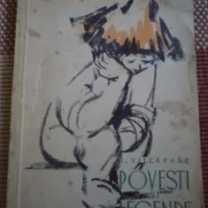 POVESTI SI LEGENDE VILLAFANE carte povesti copii ilustrata ed tineretului 1960 - Carte de povesti