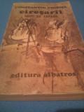 CONSTANTIN CHIRITA - CIRESARII VOL 4 ARIPI DE ZAPADA,EDITURA ALBATROS 1985