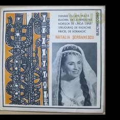 Natalia Serbanescu, disc vinil/vinyl single Electrecord, EPC 990; stare impecabila! - Muzica Populara