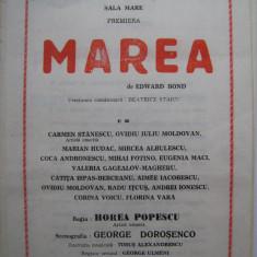 Program de teatru / Teatrul National Bucuresti anii 80 - Marea cu Carmen Stanescu, Ovidiu Iuliu Moldovan, Marian Hudac, Mircea Albulescu, Mihai Fotino