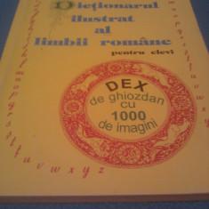 DICTIONARUL ILUSTRAT AL LIMBII ROMANE PENTRU ELEVI, DEX DE GHIOZDAN CU 1000 DE IMAGINI - Dictionar ilustrat