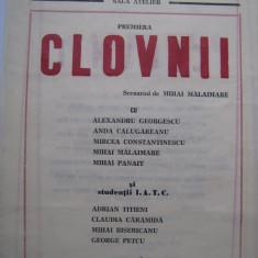 Program de teatru / Teatrul National Bucuresti anii 80 - Clovnii cu Alexandru Georgescu, Anda Calugareanu, Mihai Malaimare, Mihai Panait, etc