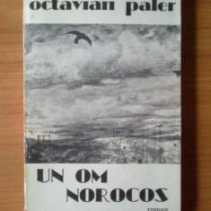 c  Un om norocos - Octavian Paler